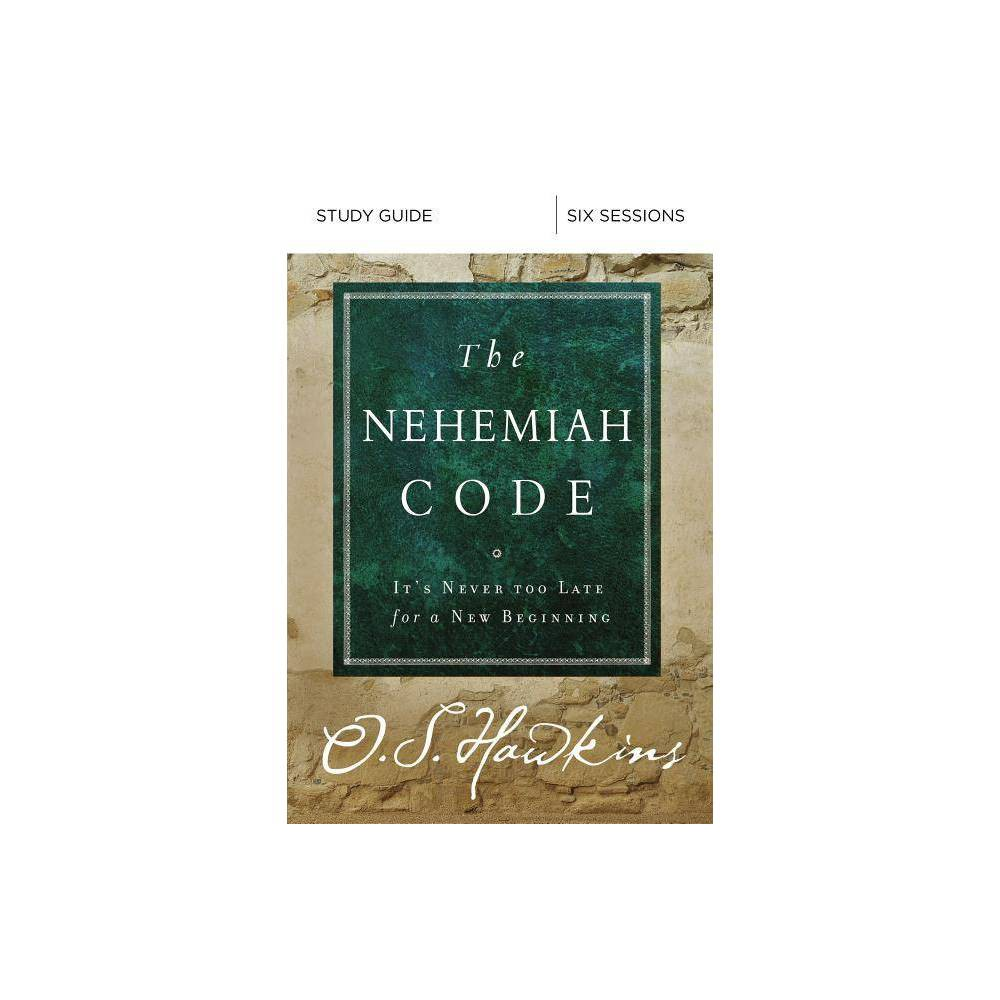 The Nehemiah Code Study Guide By O S Hawkins Paperback