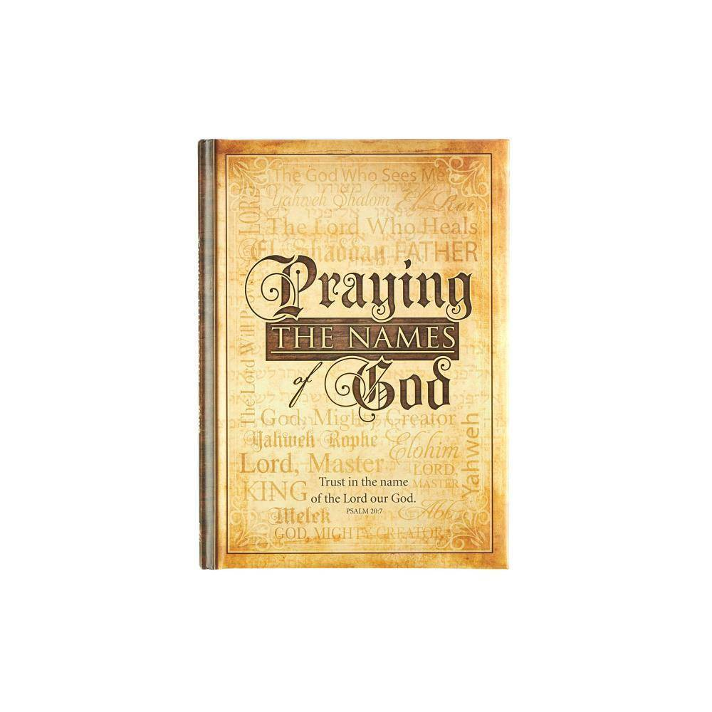 Praying The Names Of God Hardcover