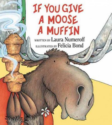 If You Give a Moose a Muffin 01/03/2017