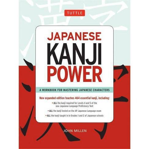 Japanese Kanji Power - by  John Millen (Paperback) - image 1 of 1