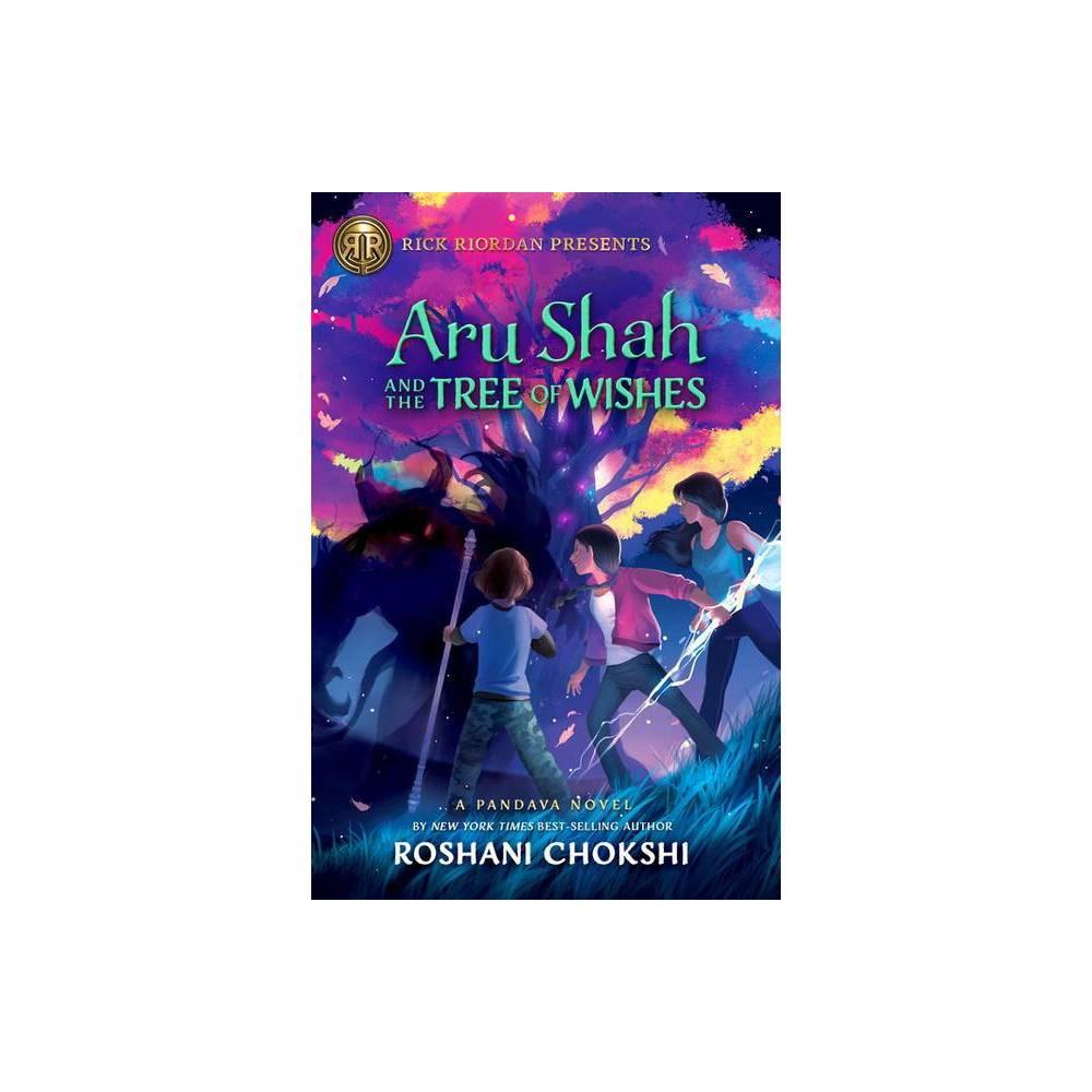 Aru Shah And The Tree Of Wishes A Pandava Novel Book 3 By Roshani Chokshi Hardcover