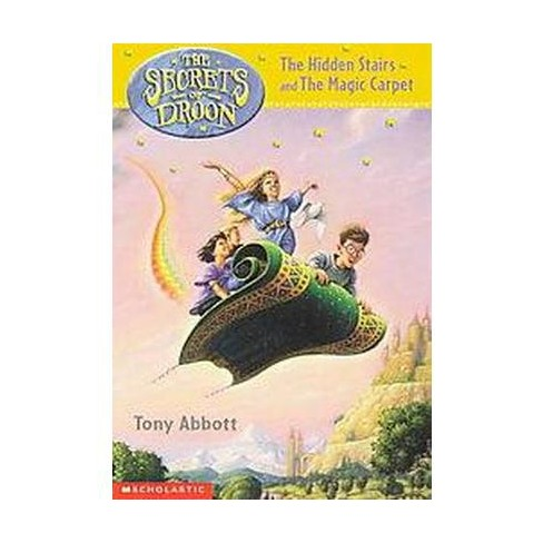 The Hidden Stairs and the Magic Carpet - (Secrets of Droon) by  Tony Abbott (Paperback) - image 1 of 1