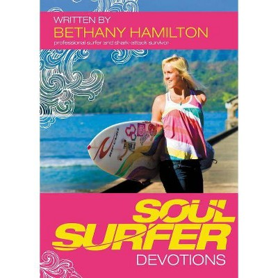 Soul Surfer Devotions - by  Bethany Hamilton (Paperback)