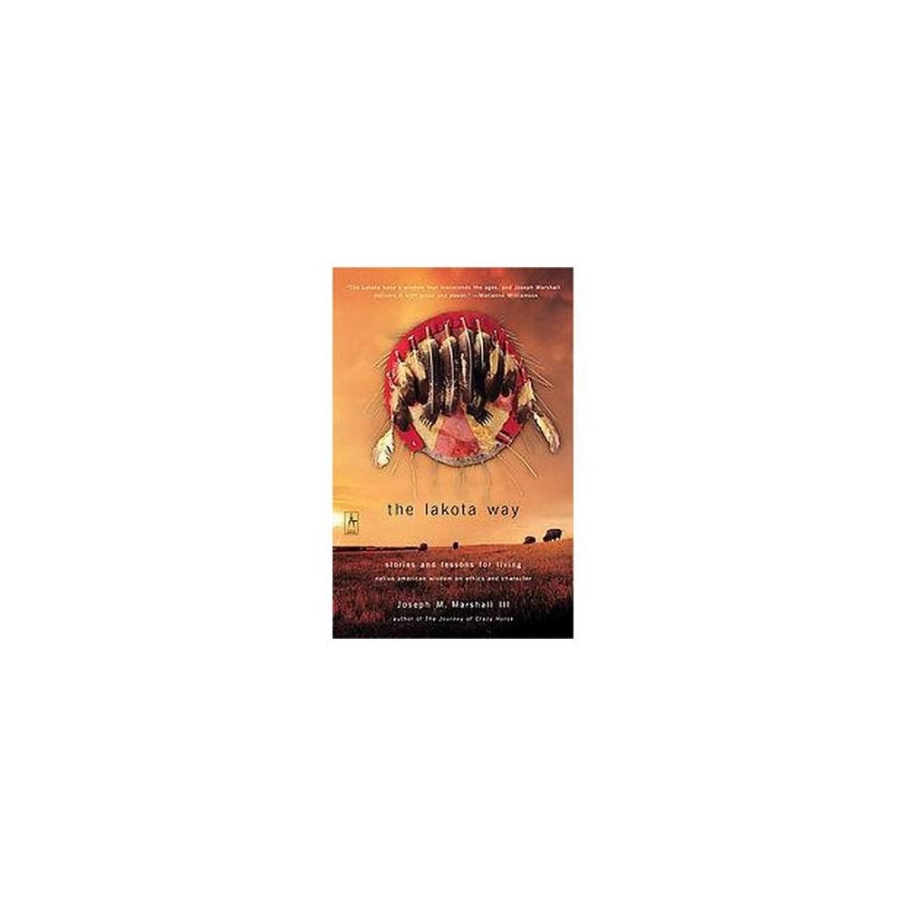 The Lakota Way Compass By Joseph M Marshall Paperback