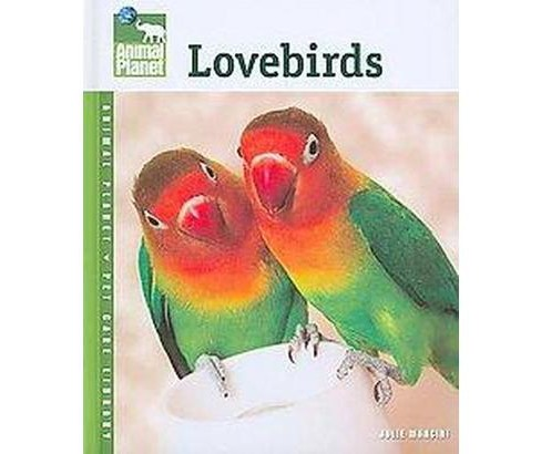 Lovebirds (Hardcover) (Julie Mancini) - image 1 of 1