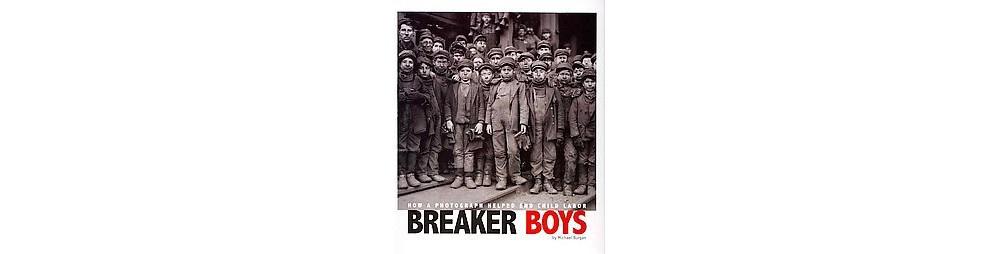 Breaker Boys ( Captured History) (Paperback)
