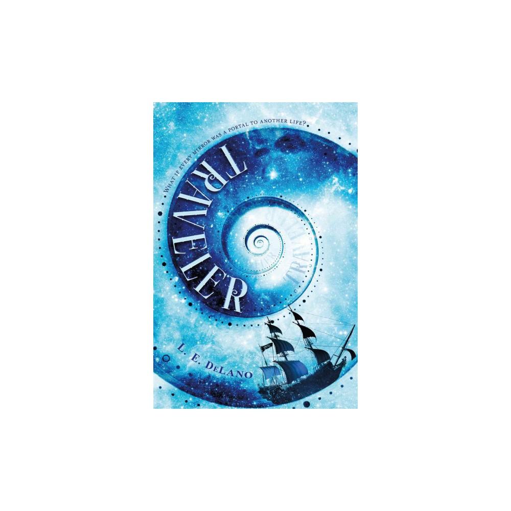 Traveler (Paperback) (L. E. Delano)