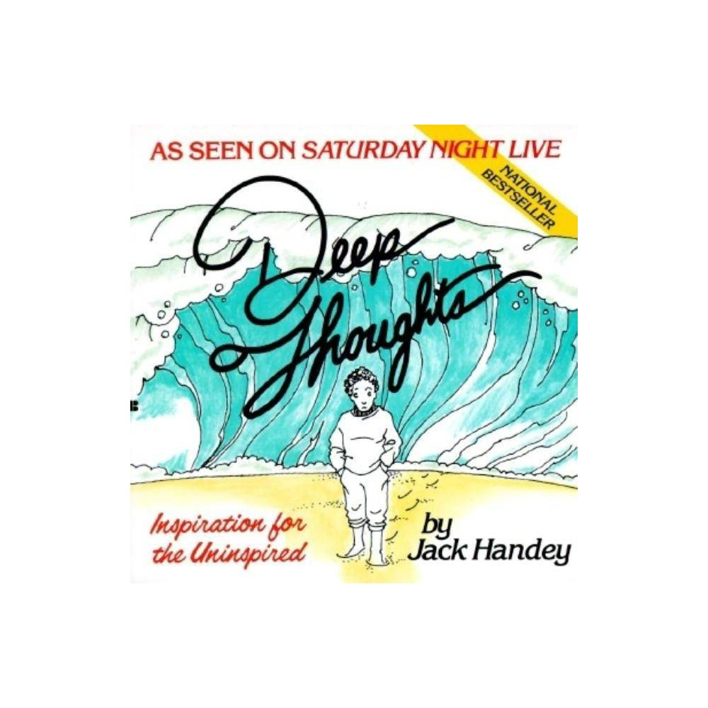 Deep Thoughts By Jack Handey Paperback