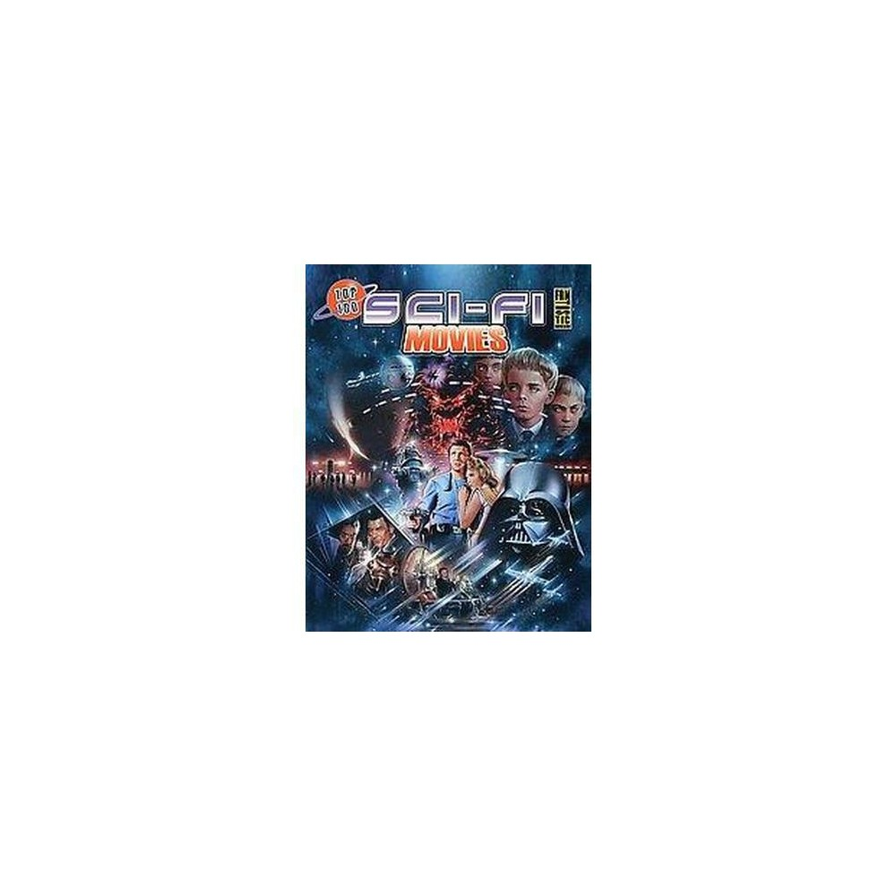 Top 100 Sci-Fi Movies (Paperback) (Gary Gerani)