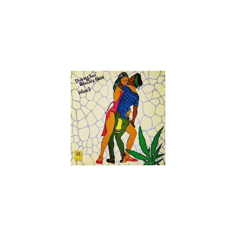 Revolutionaries - Dub Off Har Blouse & Skirt Vol 3 (Vinyl)