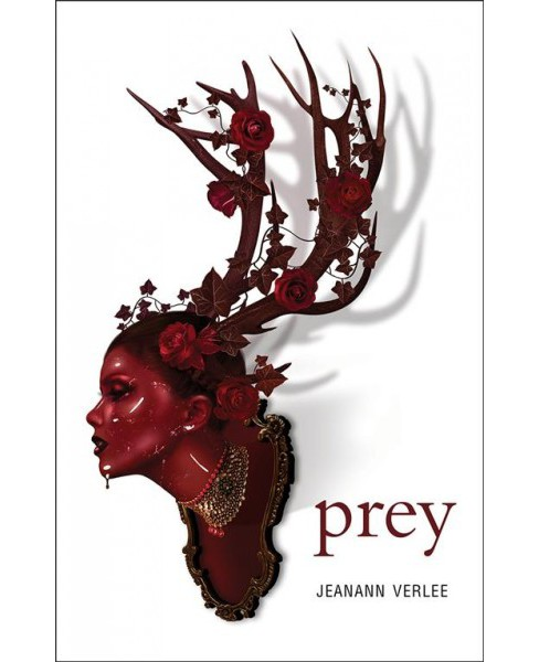 Prey -  by Jeanann Verlee (Paperback) - image 1 of 1