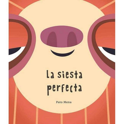 La Siesta Perfecta - (Somos8) (Hardcover) - image 1 of 1