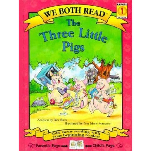 The Three Little Pigs - (We Both Read - Level 1 (Cloth)) by  Dev Ross (Hardcover) - image 1 of 1