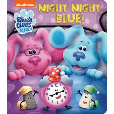 Night Night, Blue (Blue's Clues & You) - (Board Book)