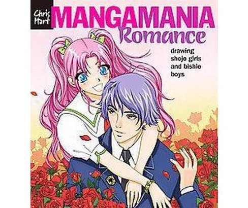 Manga Mania Romance Drawing Shojo Girls And Bishie Boys Paperback