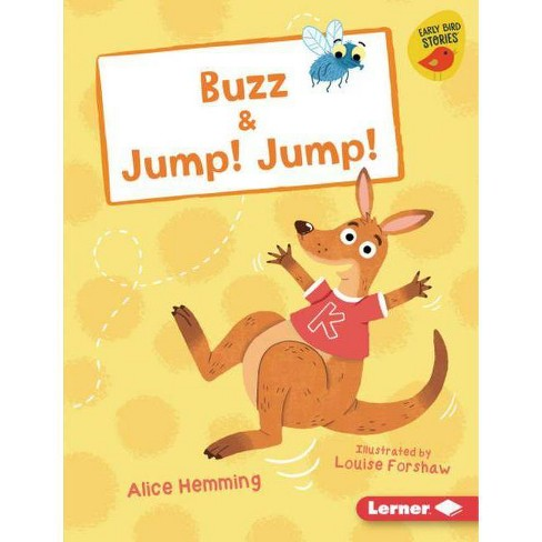 Buzz & Jump! Jump! - (Early Bird Readers -- Red (Early Bird Stories (Tm))) by  Alice Hemming (Hardcover) - image 1 of 1