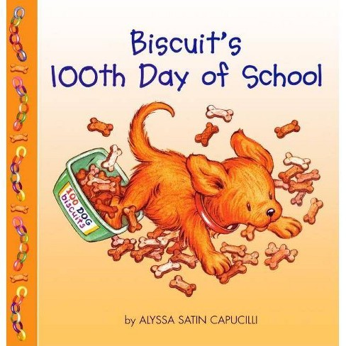 Biscuit's 100th Day of School - by  Alyssa Satin Capucilli (Hardcover) - image 1 of 1