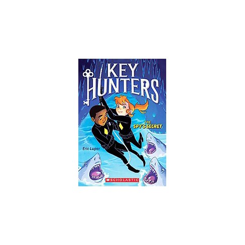 The Spy's Secret - (Key Hunters) by  Eric Luper (Paperback) - image 1 of 1