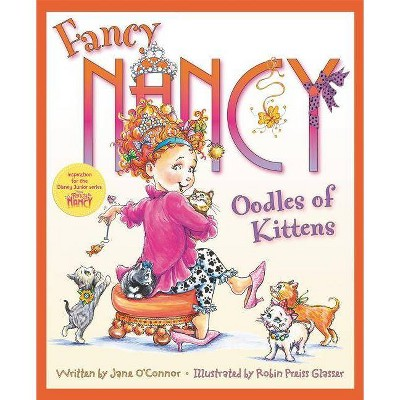 Fancy Nancy Oodles of Kittens (Hardcover)(Jane O'Connor)