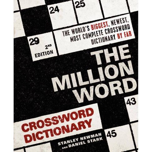 The Million Word Crossword Dictionary 2nd Edition By Stanley Newman Daniel Stark Paperback Target
