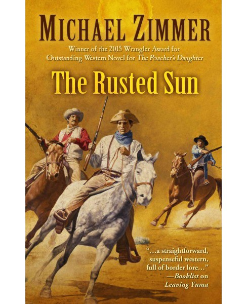 Rusted Sun (Hardcover) (Michael Zimmer) - image 1 of 1