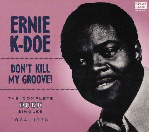 Ernie k-doe - Don't kill my groove (CD) - image 1 of 1