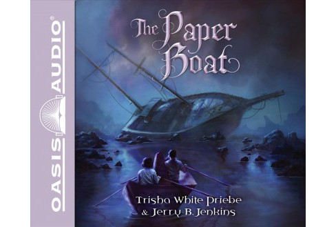 Paper Boat -  Unabridged (Thirteen) by Trisha White Priebe & Jerry B. Jenkins (CD/Spoken Word) - image 1 of 1