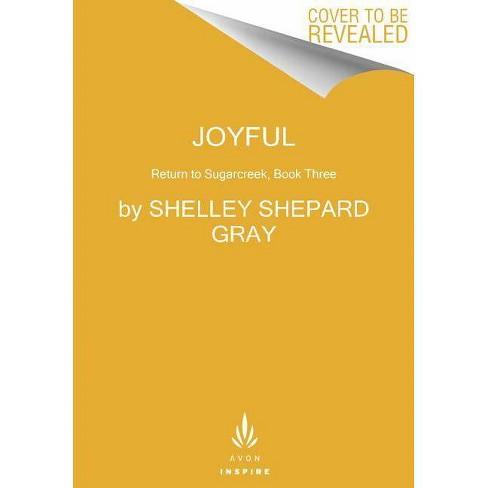 Joyful - (Return to Sugarcreek) by  Shelley Shepard Gray (Paperback) - image 1 of 1