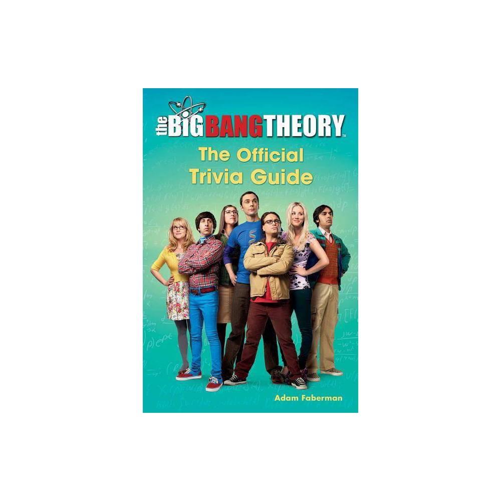 The Big Bang Theory - by Adam Faberman (Paperback)