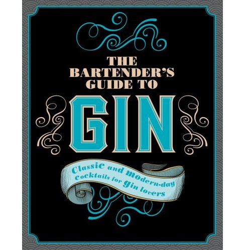 Bartender's Guide to Gin : Classic and Modern-Day Cocktails for Gin Lovers (Hardcover) - image 1 of 1