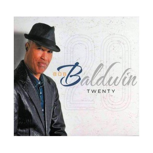 Bob Baldwin - Twenty (Digipak) (CD) - image 1 of 1