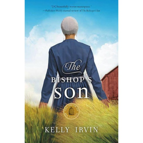 The Bishop's Son - (Amish of Bee County) by  Kelly Irvin (Paperback) - image 1 of 1