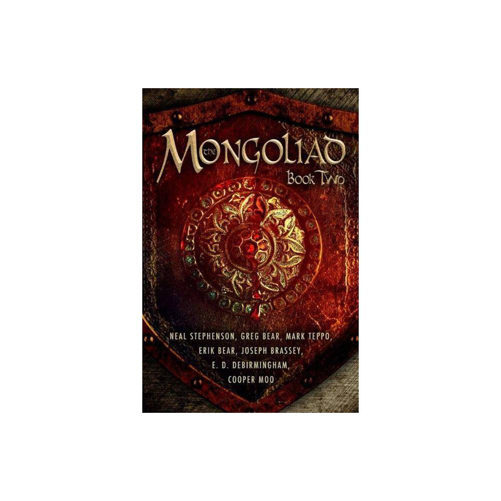 The Mongoliad Book Two Mongoliad Trilogy Paperback