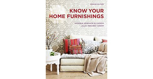 Know Your Home Furnishings (Paperback) (Virginia Hencken Elsasser & Julia Ridgway Sharp) - image 1 of 1