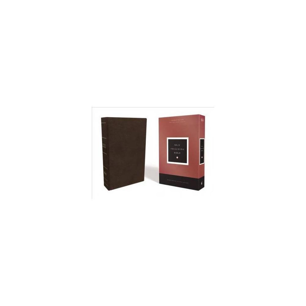 Holy Bible : Nkjv, Preaching Bible, Premium Calfskin Leather, Brown, Comfort Print - (Paperback)
