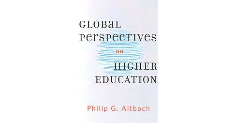 Global Perspectives on Higher Education (Paperback) (Philip G. Altbach) - image 1 of 1