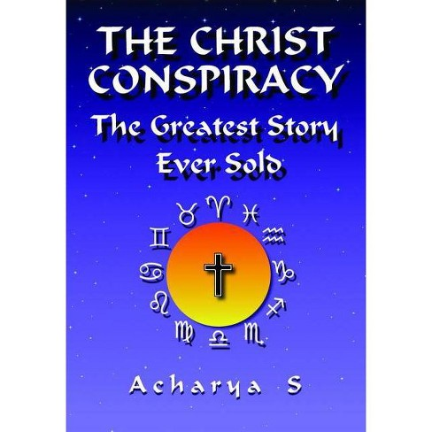 The Christ Conspiracy - (Paperback) - image 1 of 1