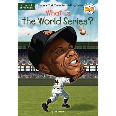 What Is the World Series? ( What Was...?) (Paperback) by Gail Herman - image 1 of 1