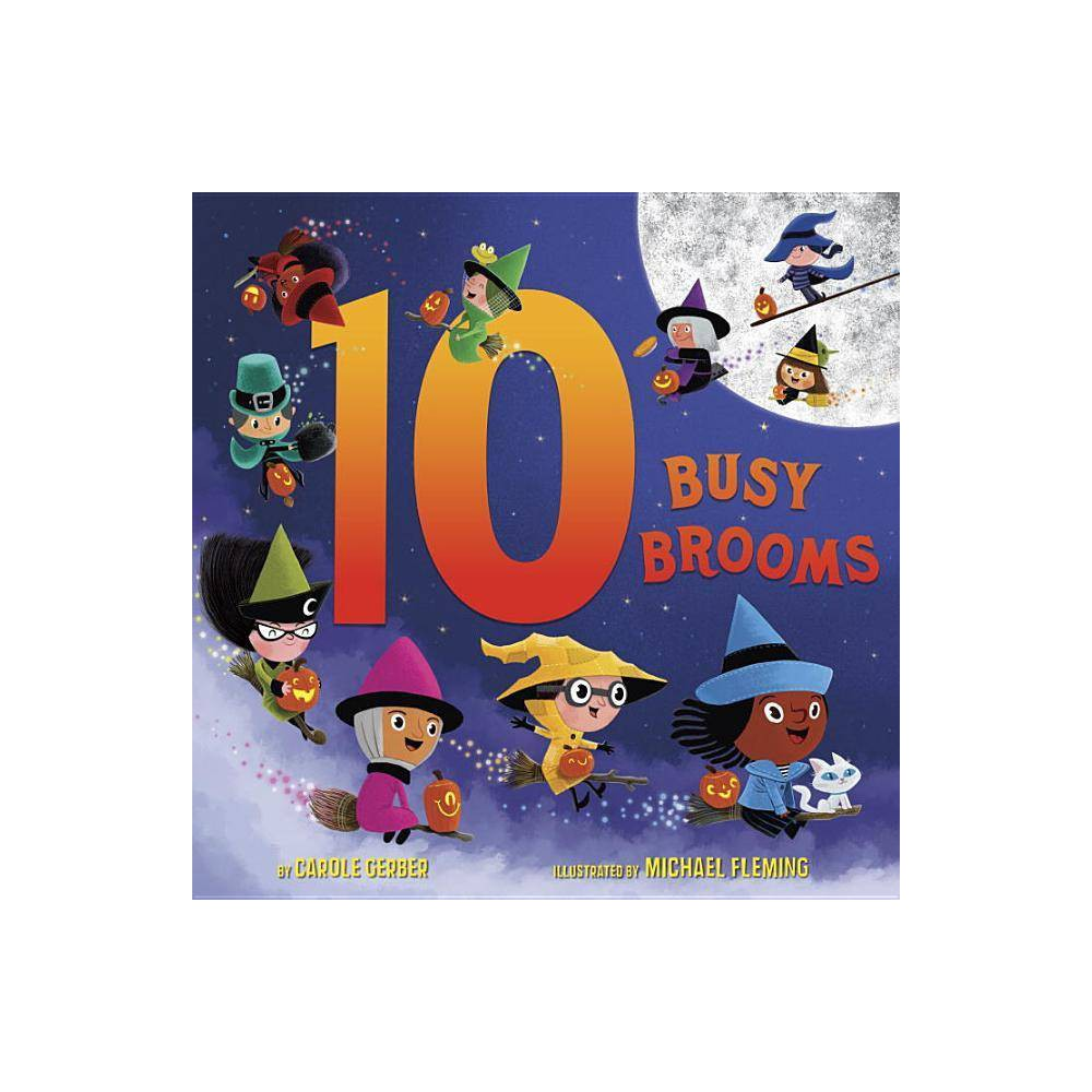 10 Busy Brooms By Carole Gerber Hardcover