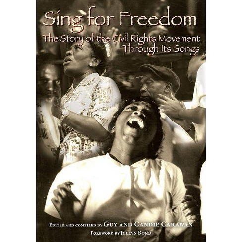 Sing for Freedom - by  Candie Carawan (Paperback) - image 1 of 1
