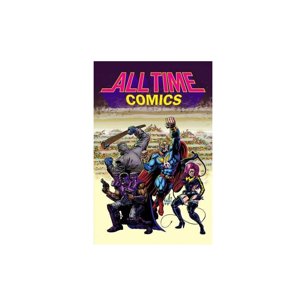 All Time Comics : Season 1 - (All Time Comics) by Josh Bayer (Paperback)