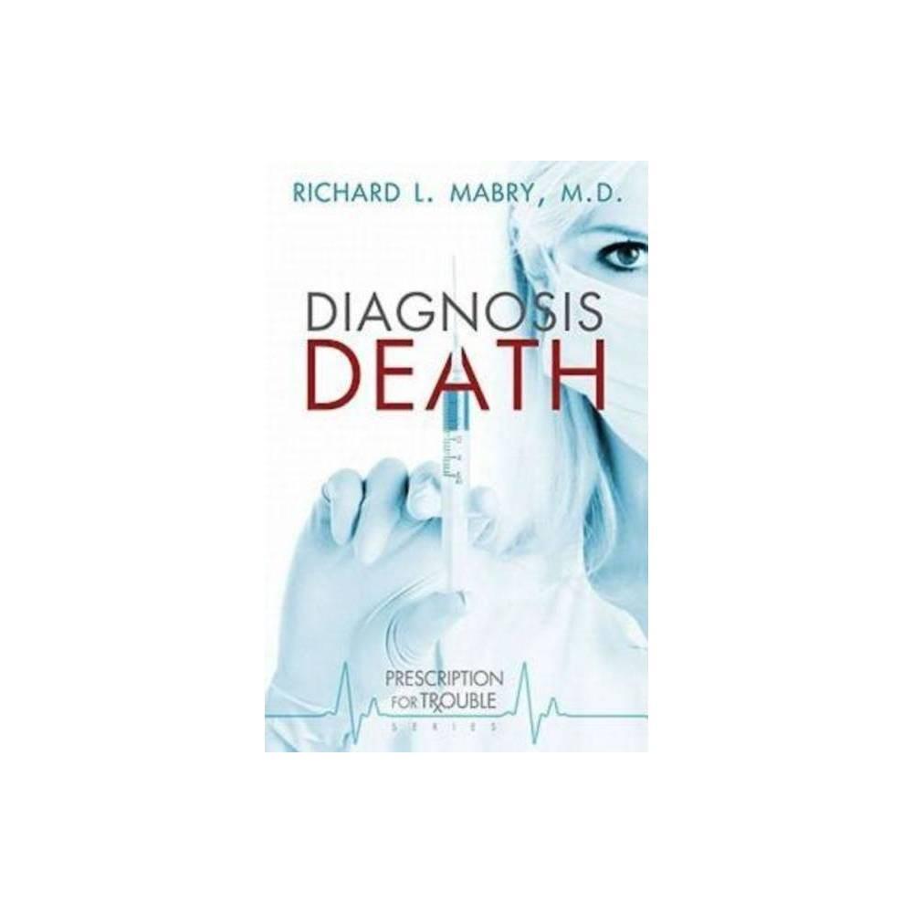 Diagnosis Death Prescription For Trouble Paperback