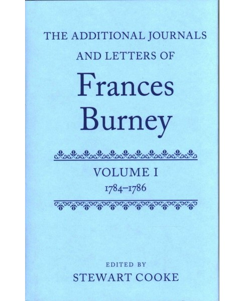 Additional Journals and Letters of Frances Burney : 1784-1786 (Hardcover) - image 1 of 1