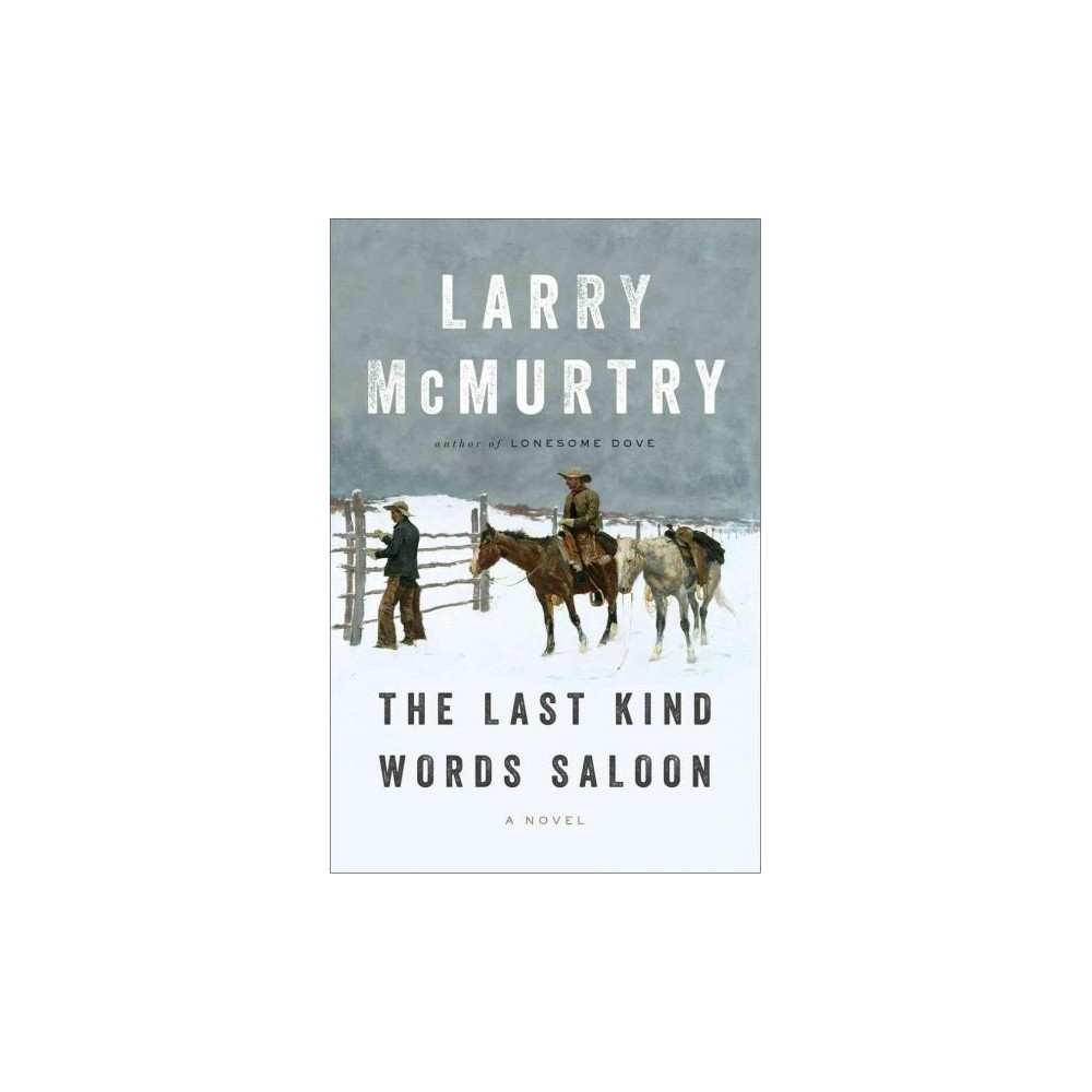 The Last Kind Words Saloon (Hardcover)