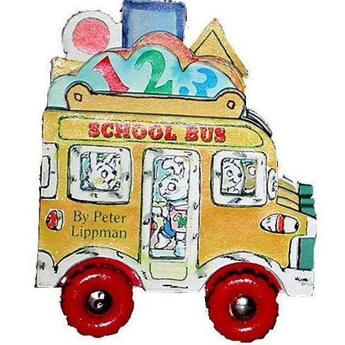 School Bus - (Mini-Wheel Books) by  Peter Lippman (Mixed media product) - image 1 of 1