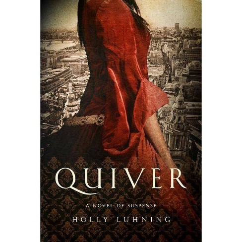 Quiver - (Pegasus Crime (Paperback)) by  Holly Luhning (Paperback) - image 1 of 1