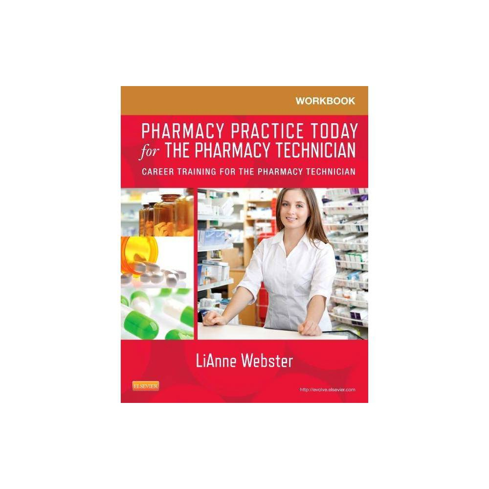 Workbook For Pharmacy Practice Today For The Pharmacy Technician By Lianne C Webster Paperback