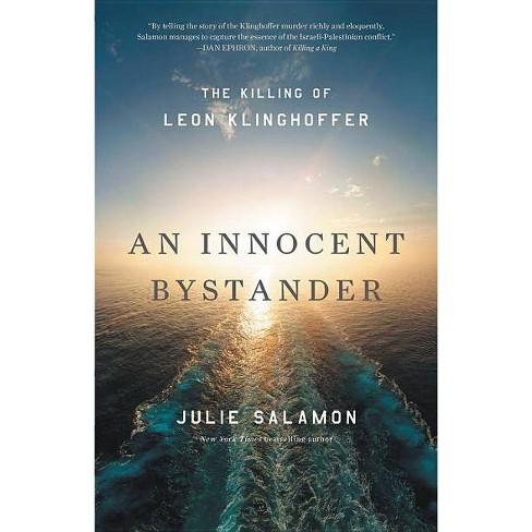 An Innocent Bystander - by  Julie Salamon (Hardcover) - image 1 of 1