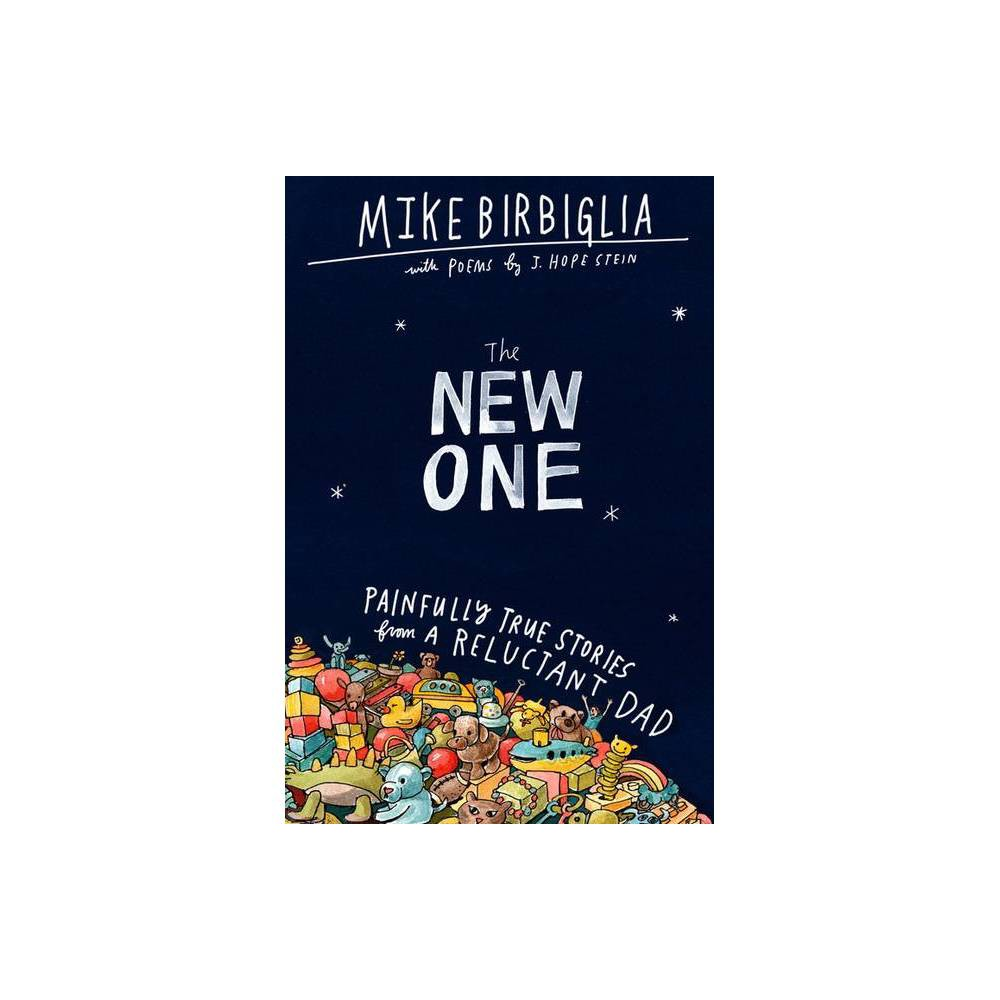 The New One By Mike Birbiglia Hardcover