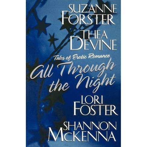 All Through the Night - by  Lori Foster & Shannon McKenna (Paperback) - image 1 of 1